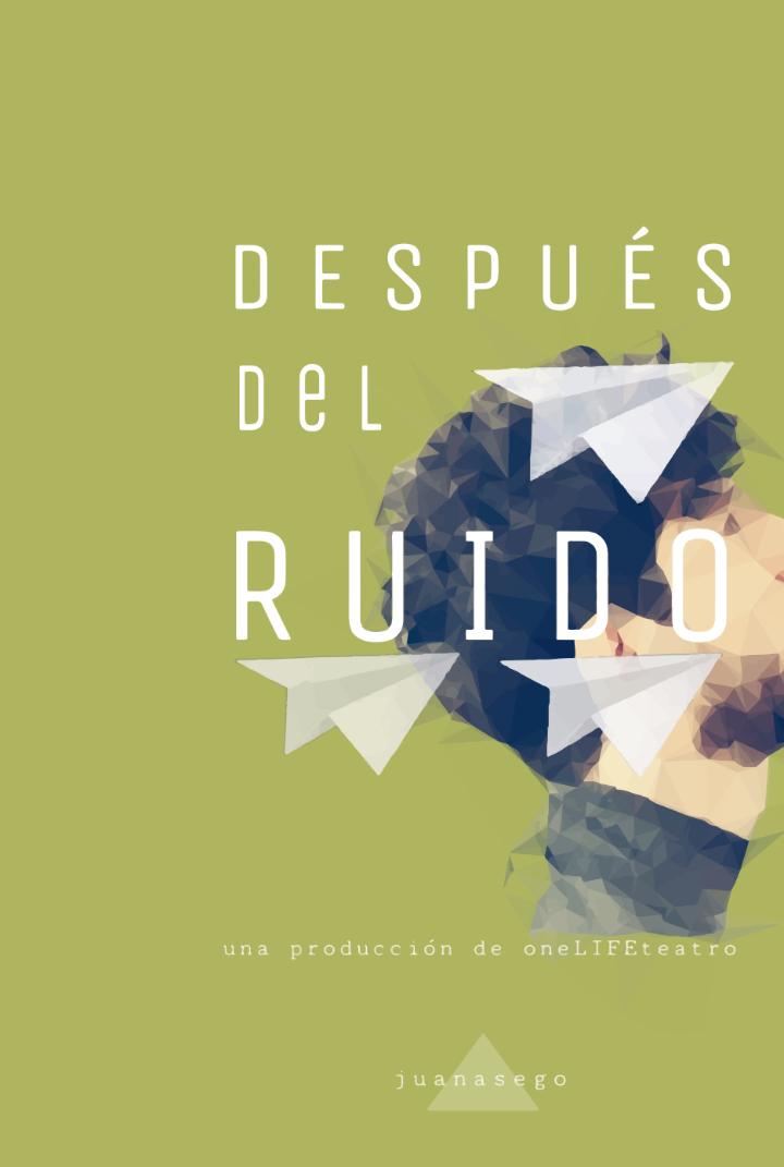 DESPUÉS DEL RUIDO (Sábado 26)