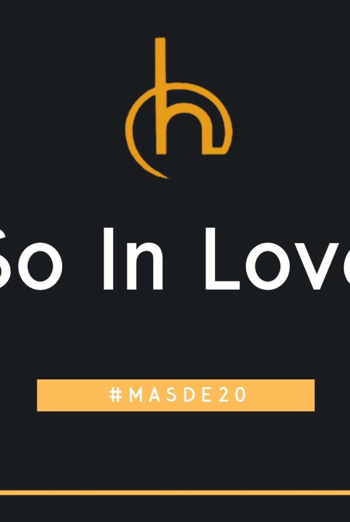 #masde20 So in love